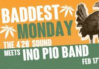 Baddest Monday // The 4'20' Sound & Ino Pio Band