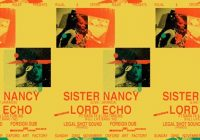 Sister Nancy, Lord Echo, Legal Shot Sound & Foreigndub
