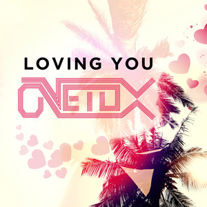 Loving You - Loving You - Single