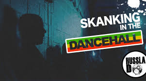 Skanking In the Dancehall - Skanking in the Dancehall